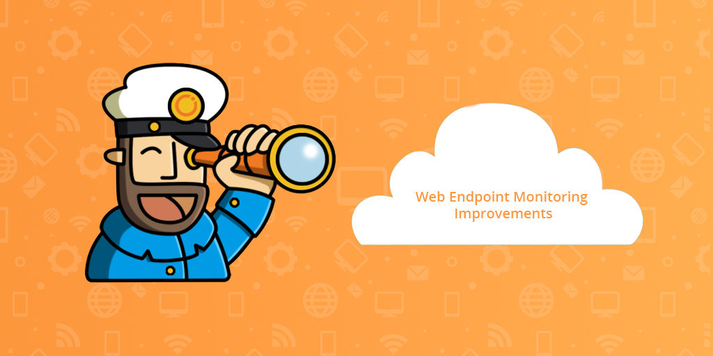 Web Endpoint Monitoring Improvements